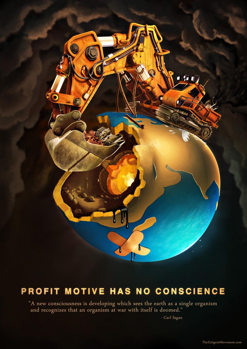 Profit Motive Has No Conscience